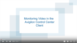 Avigilon Monitoring Video in the ACC